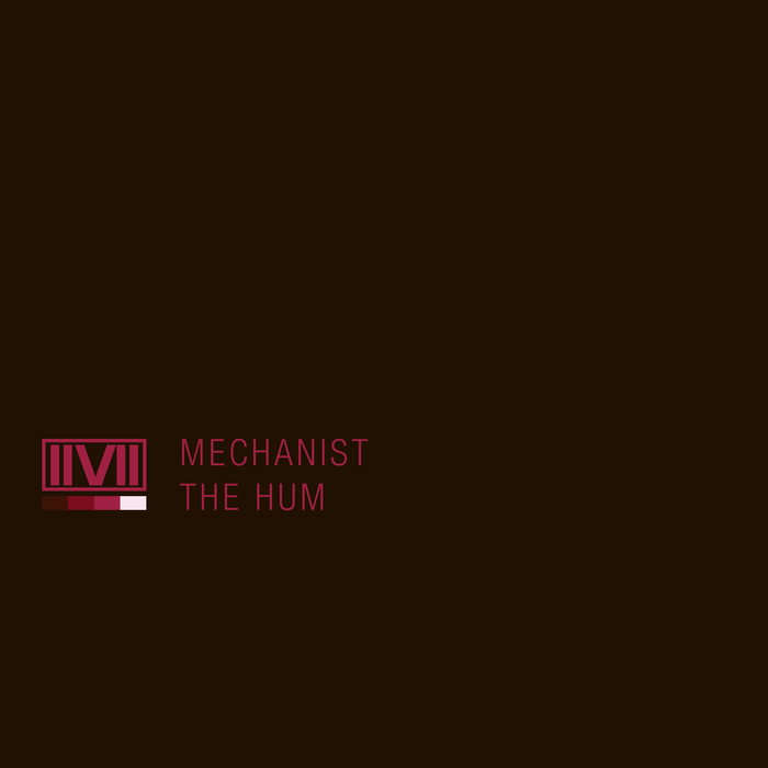 MECHANIST - The Hum