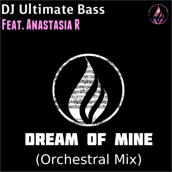 DJ ULTIMATE BASS - Dream Of Mine