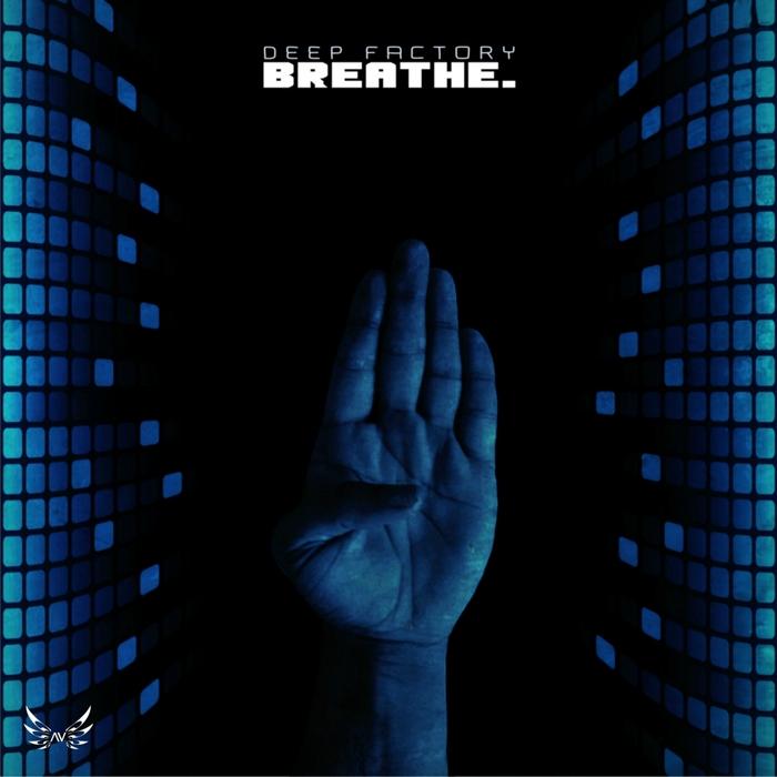 DEEP FACTORY - Breathe