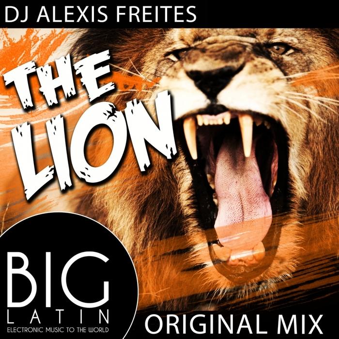 DJ ALEXIS FREITES - The Lion