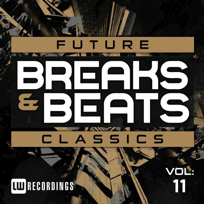 VARIOUS - Future Breaks & Beats Classics Vol 11