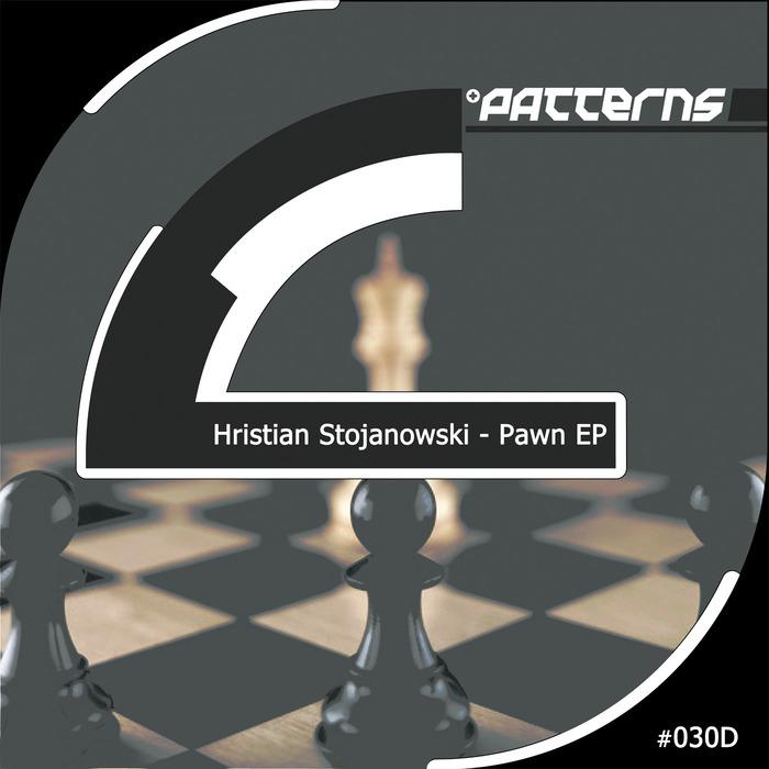 HRISTIAN STOJANOWSKI - Pawn EP