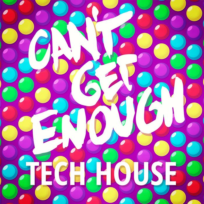 VARIOUS - Can't Get Enough Tech House