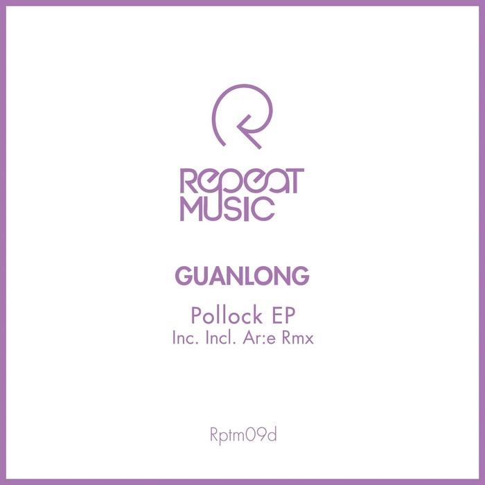 GUANLONG - Pollock EP