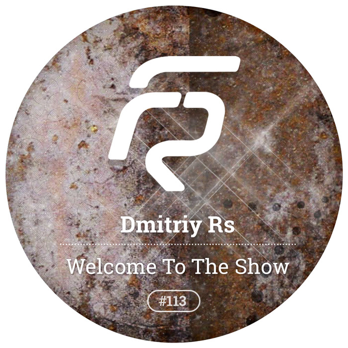 DMITRIY RS - Welcome To The Show