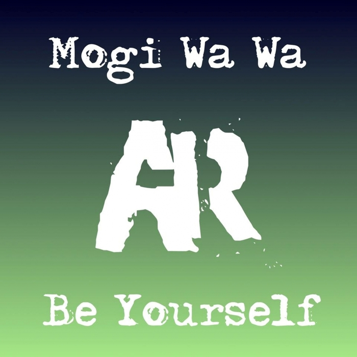 MOGI WA WA - Be Yourself