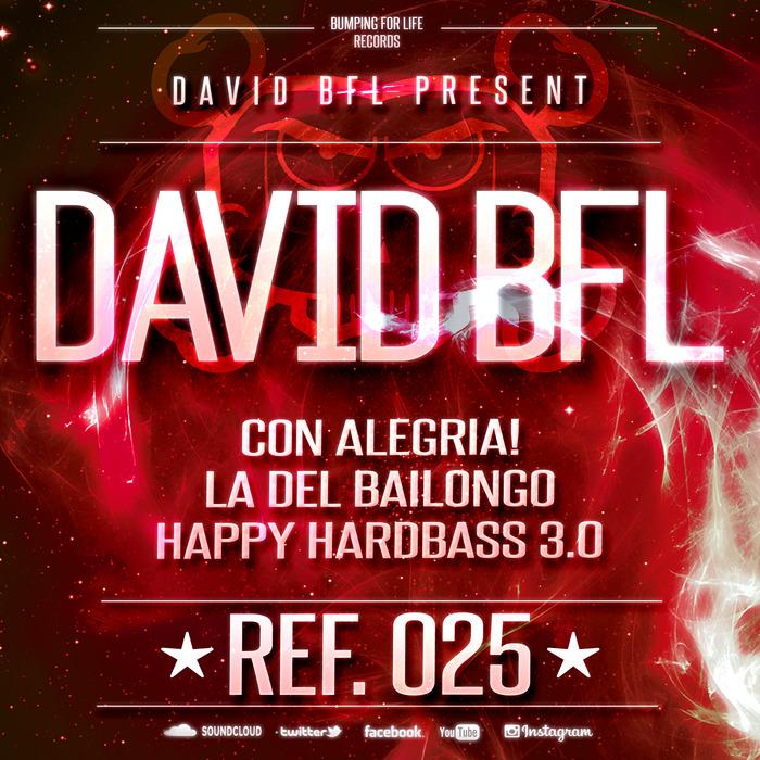 DAVID BFL - CON ALEGRIA!