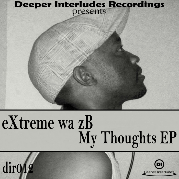 EXTREME WA ZB - My Thoughts EP
