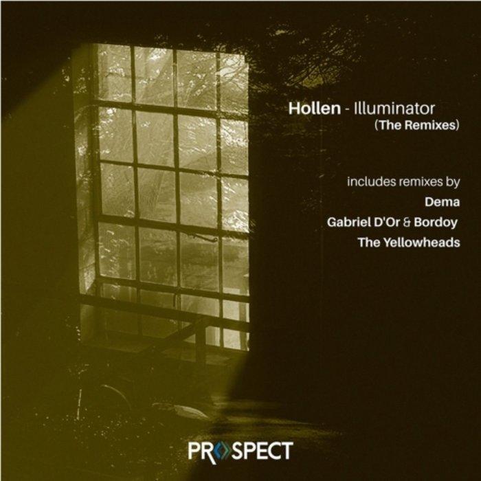 HOLLEN - Illuminator The Remixes EP
