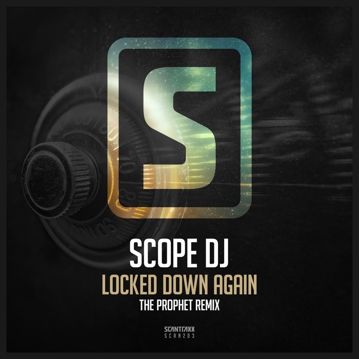 SCOPE DJ - Locked Down Again