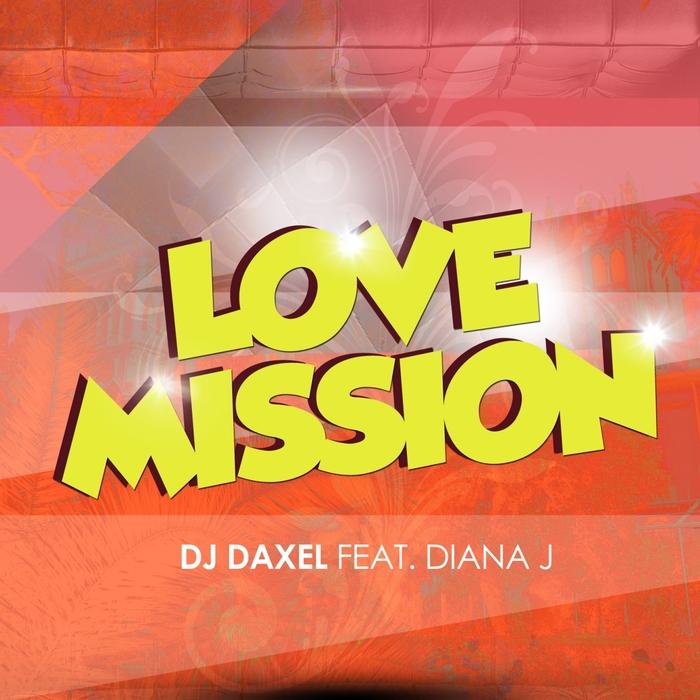 DJ DAXEL - Love Mission