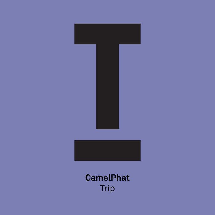 CAMELPHAT - Trip