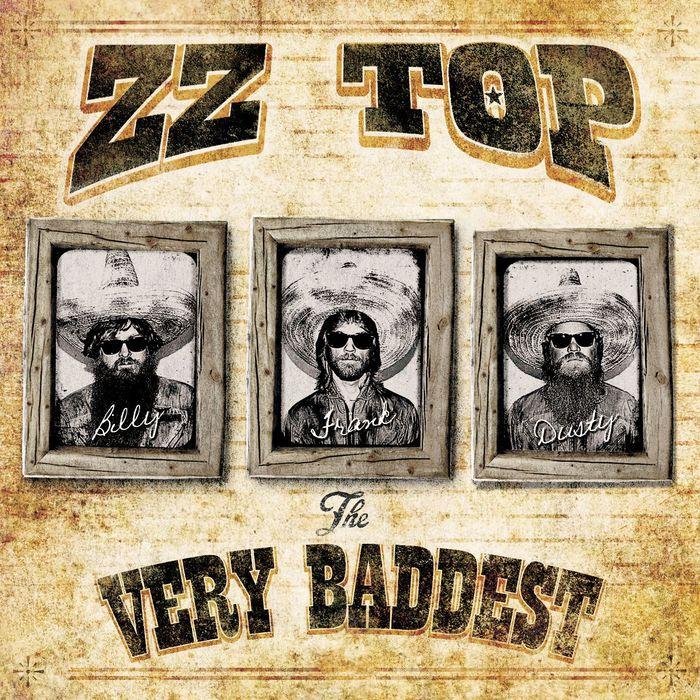 ZZ TOP - The Very Baddest Of... ZZ Top