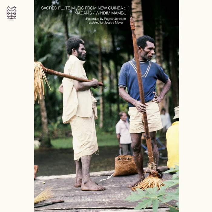 RAGNAR JOHNSON/JESSICA MAYER - Sacred Flute Music From New Guinea (Madang/Windim Mabu)