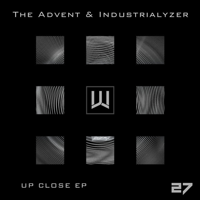 THE ADVENT/INDUSTRIALYZER - Up Close EP