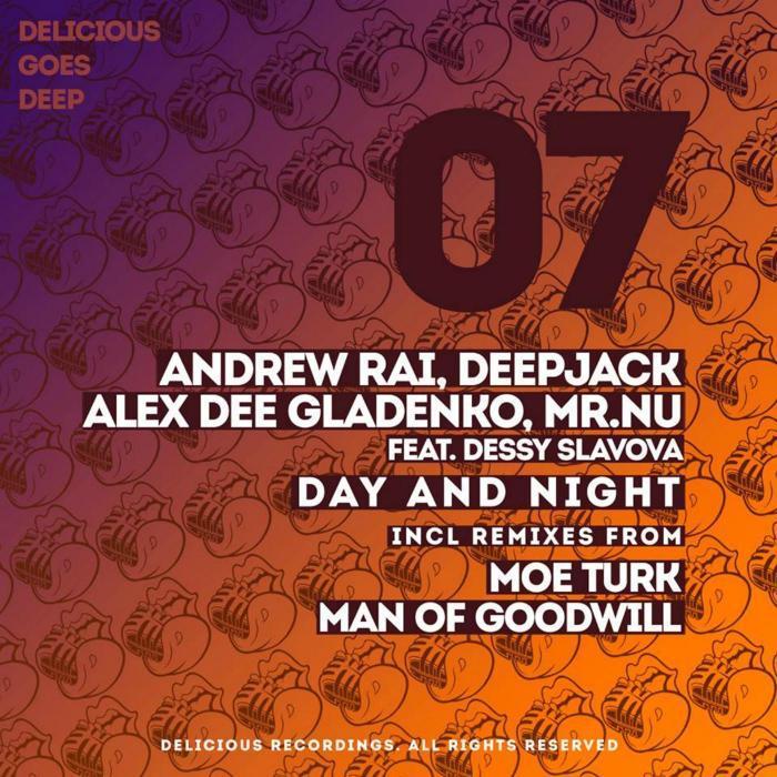 ANDREW RAI/DEEPJACK/MR NU/ALEX DEE GLADENKO/DESSY SLAVOVA/MOE TURK/MAN OF GOODWILL - Day And Night