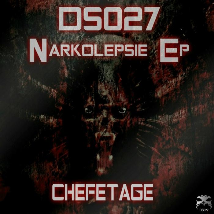 CHEFETAGE - Narkolepsie EP