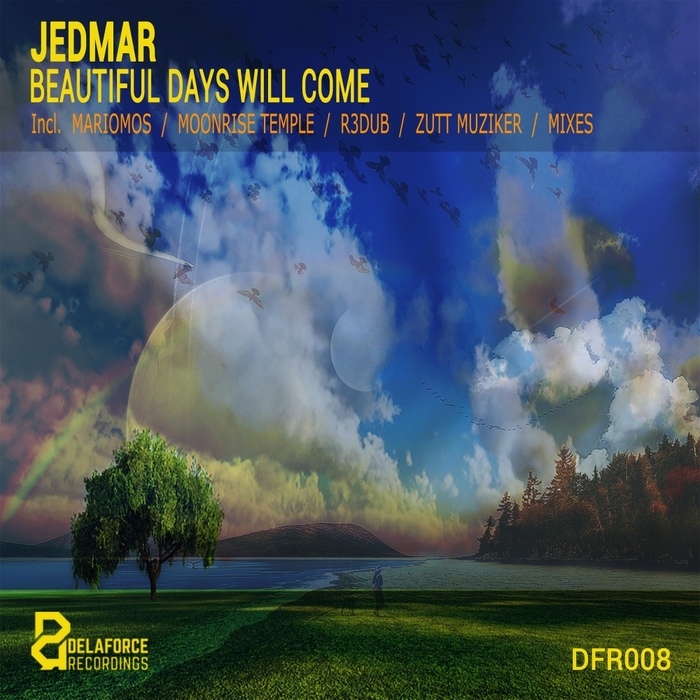 JEDMAR - Beautiful Days Will Come