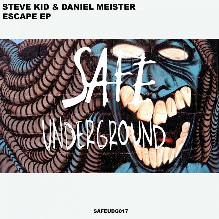 STEVE KID/DANIEL MEISTER - Escape EP