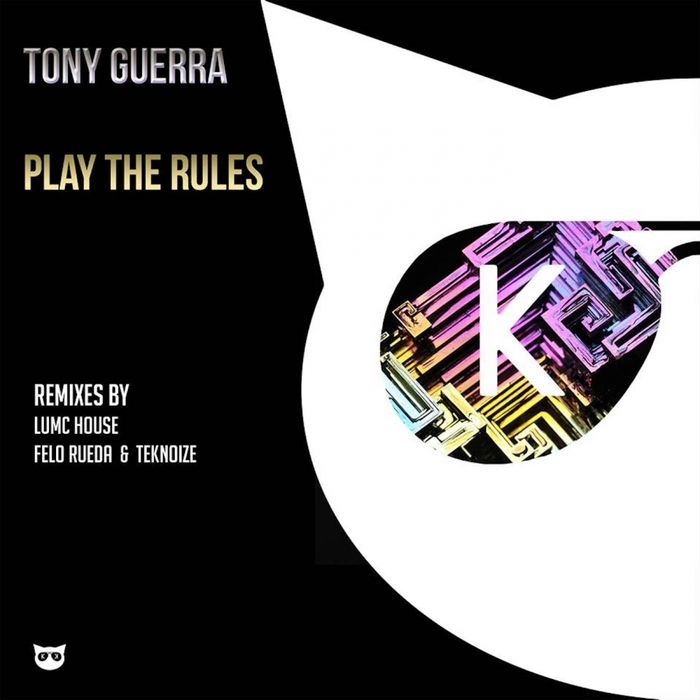 TONY GUERRA - Play The Rules