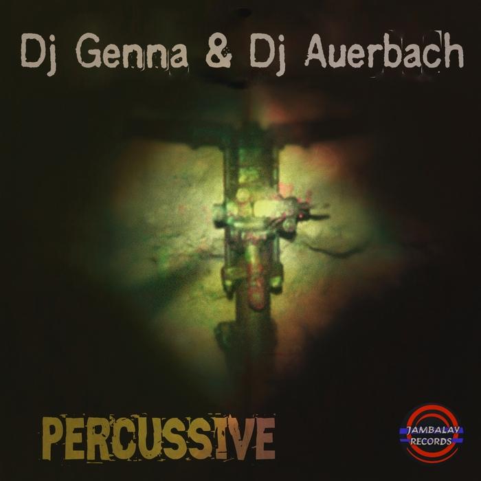 DJ GENNA/DJ AUERBACH - Percussive