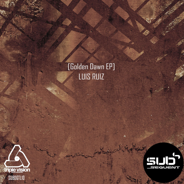 LUIS RUIZ - Golden Dawn EP