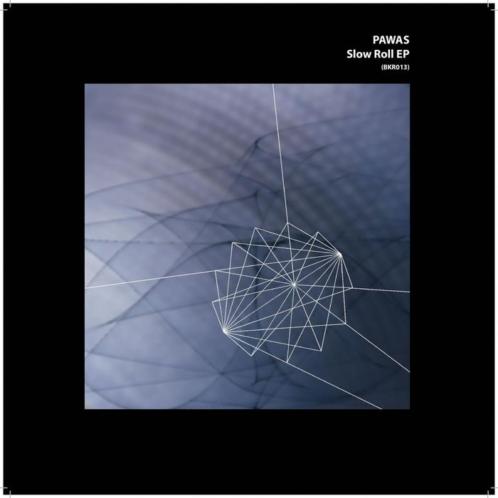 PAWAS - Slow Roll EP