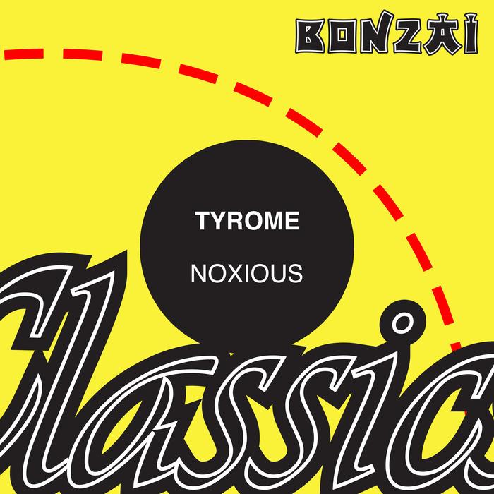 TYROME - Noxious