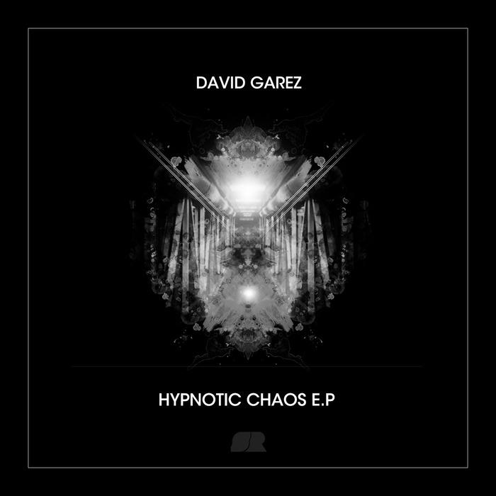 DAVID GAREZ - Hypnotic Chaos