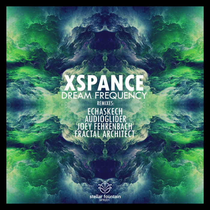 XSPANCE - Dream Frequency