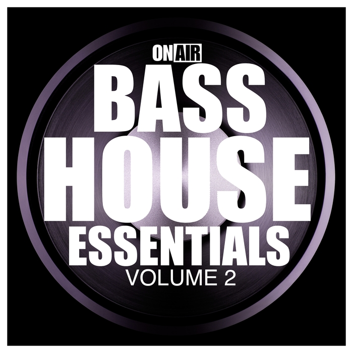 VARIOUS - On Air Bass House Essentials Vol 2