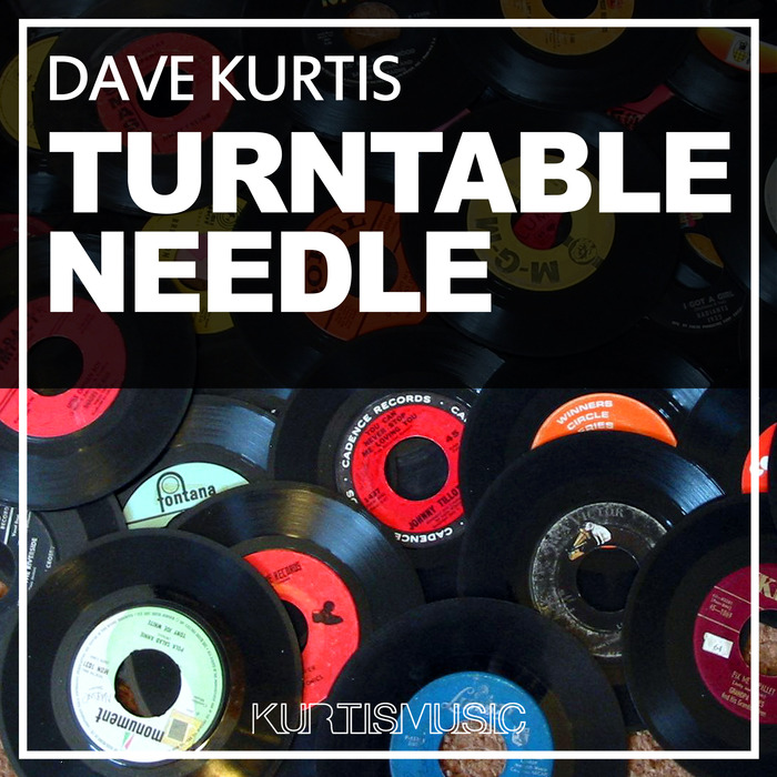 DAVE KURTIS - Turntable Needle