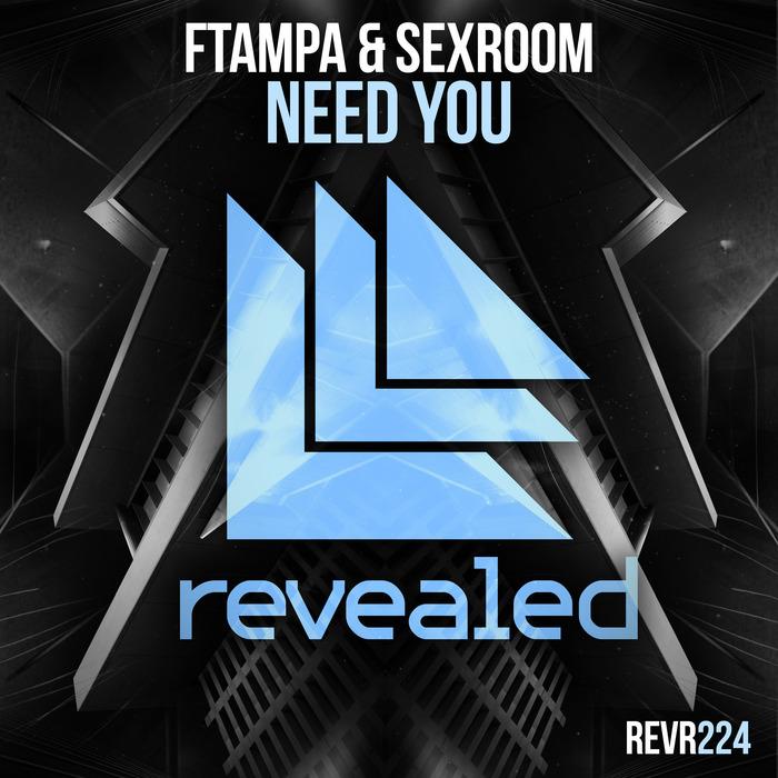 FTAMPA/SEXROOM - Need You