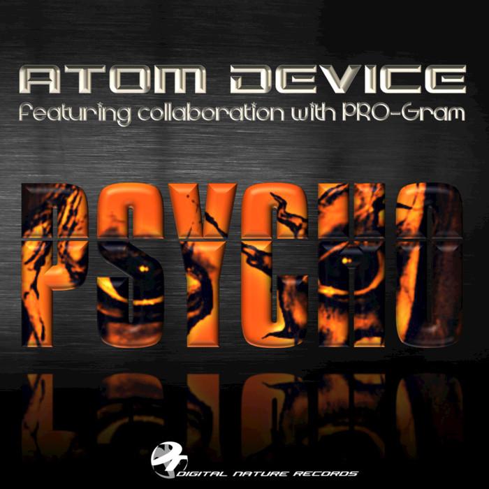 ATOM DEVICE/PRO-GRAM - Psycho
