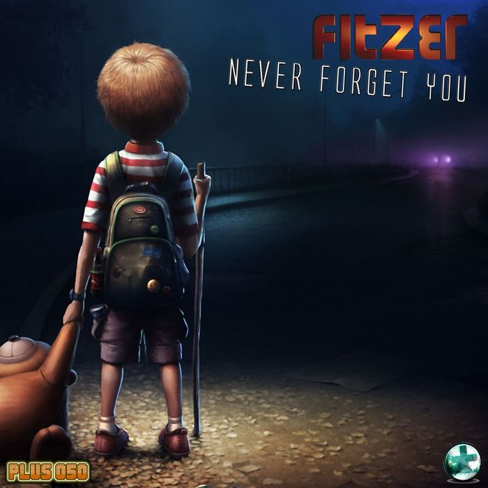 FITZER - Never Forget You