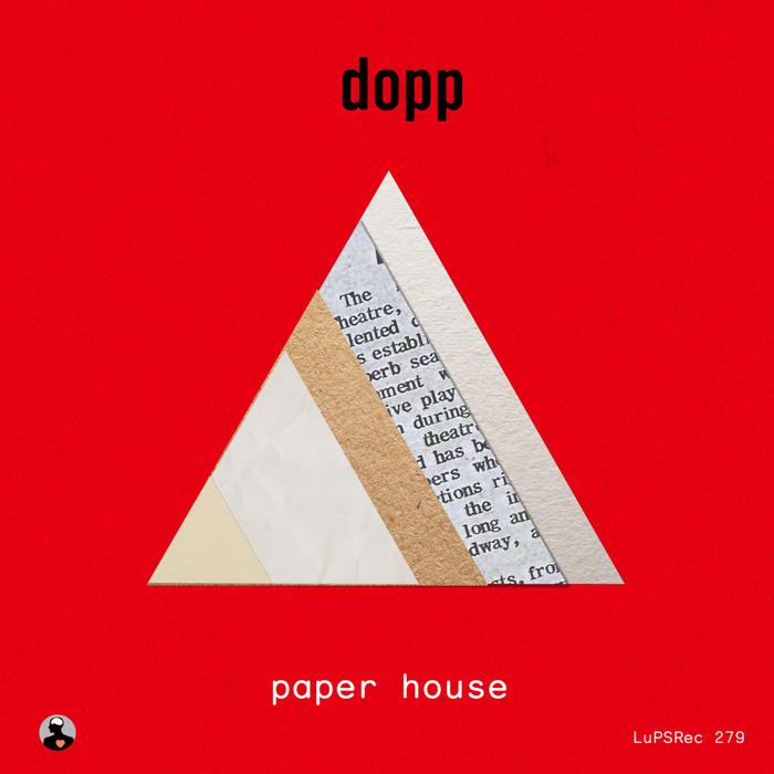 DOPP - Paper House