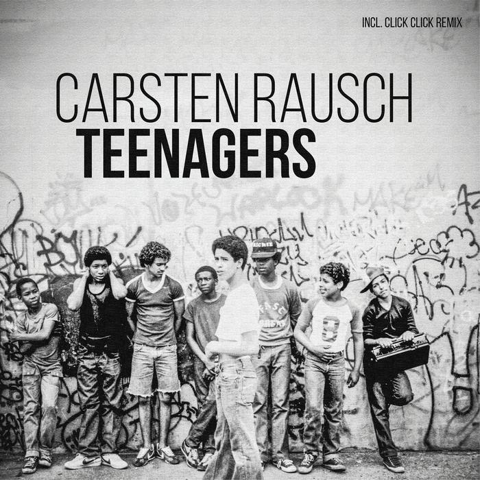 CARSTEN RAUSCH - Teenagers