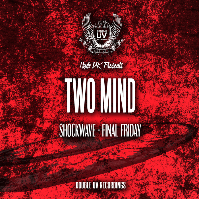 TWO MIND - Shock Wave