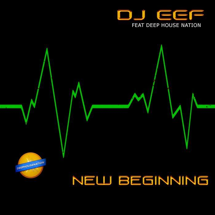 DJ EEF - New Beginning