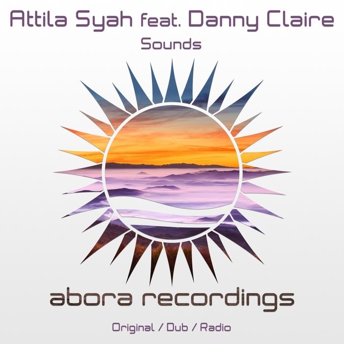 ATTILA SYAH feat DANNY CLAIRE - Sounds