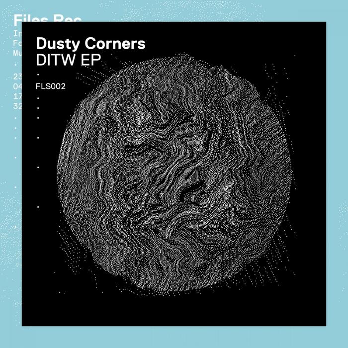 DUSTY CORNERS - DITW EP