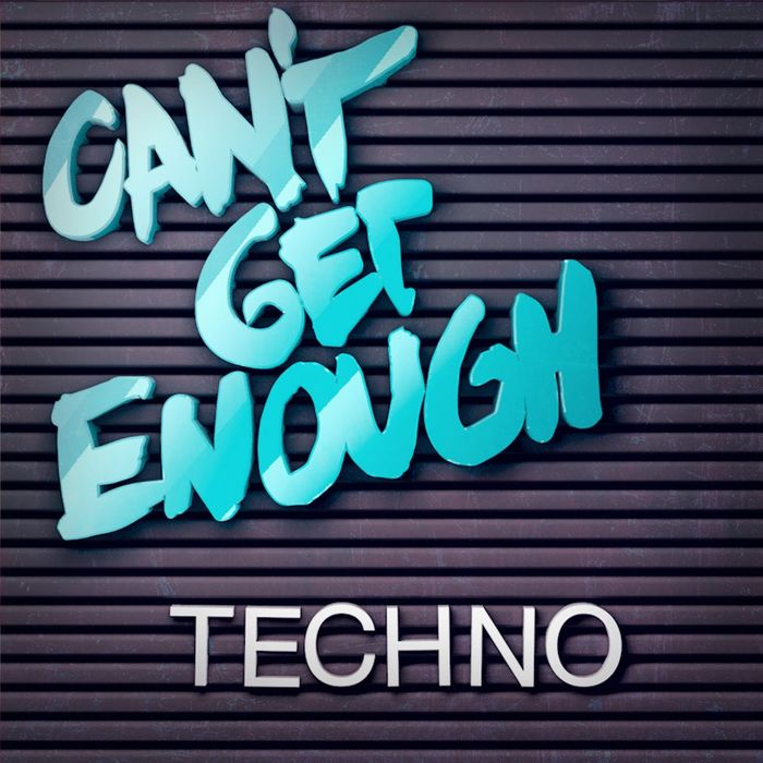 VARIOUS - Can't Get Enough Techno
