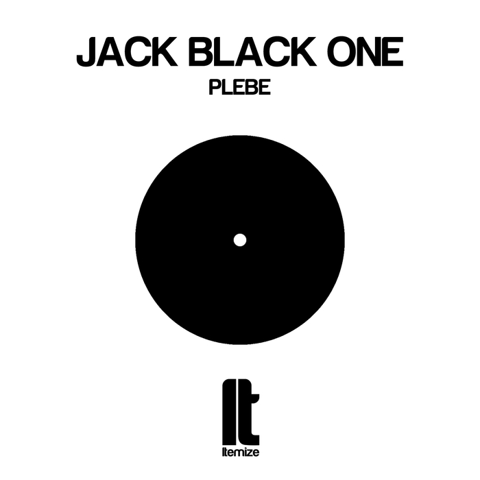 JACK BLACK ONE - Plebe