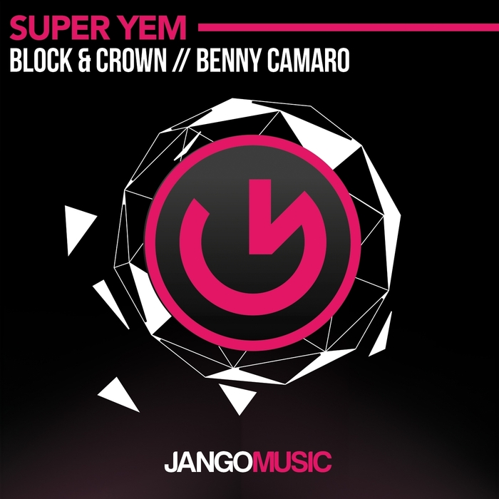 BLOCK/CROWN/BENNY CAMARO - Super Yem