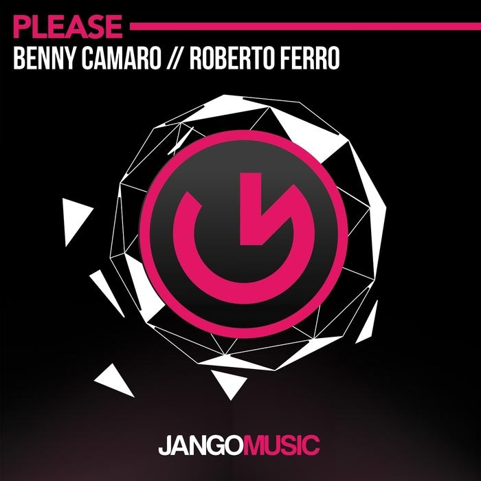 BENNY CAMARO/ROBERTO FERRO - Please