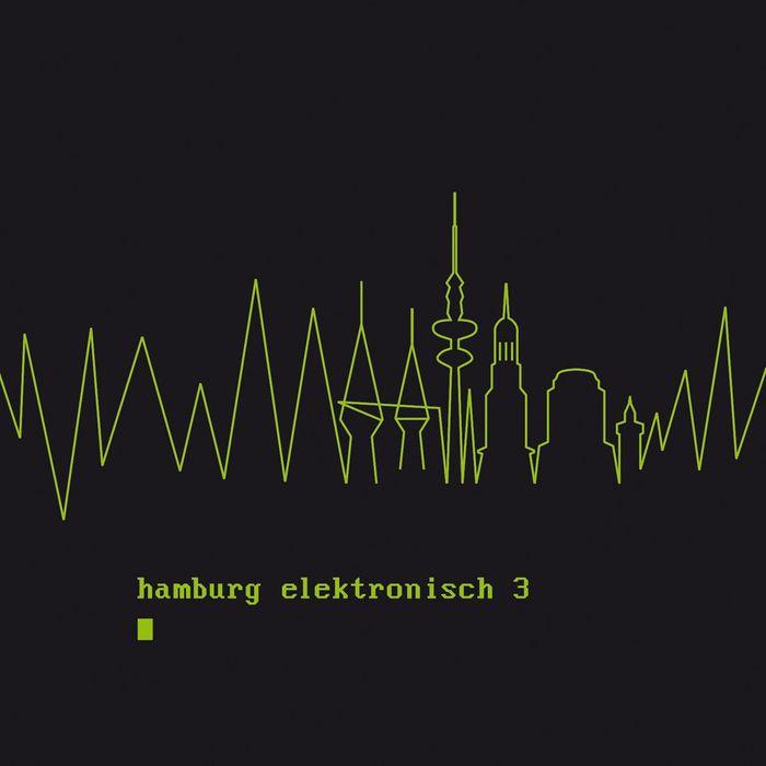 VARIOUS - Hamburg Elektronisch 3 (unmixed tracks)