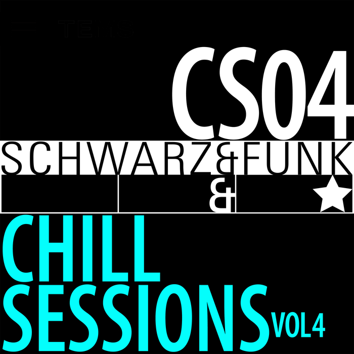 SCHWARZ & FUNK - Chill Sessions Vol 4