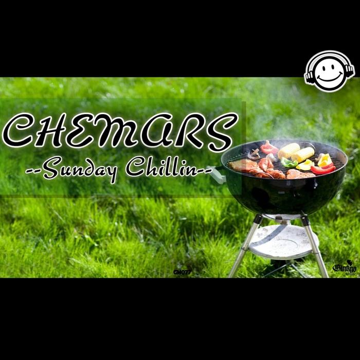 CHEMARS - Sunday Chillin