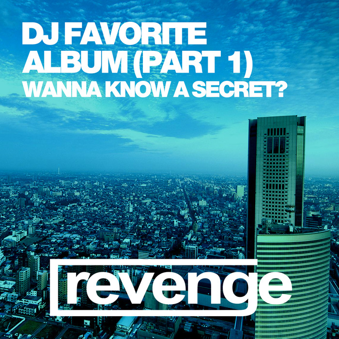 DJ FAVORITE/THEORY/DJ DNK/TONY ROCKWELL/MR FREEMAN/BK DUKE - Do You Wanna Know A Secret? (Album Part 1)