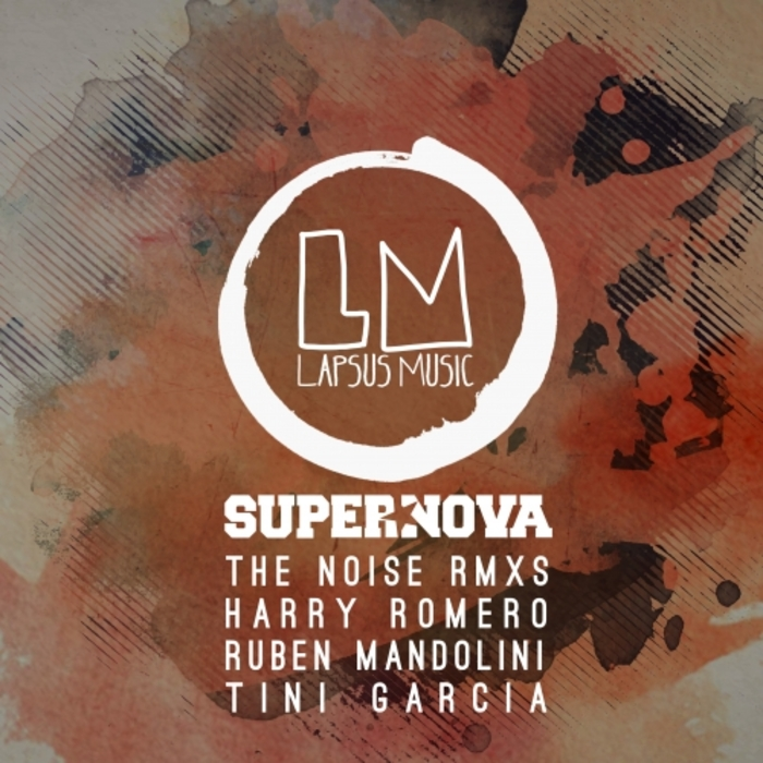 SUPERNOVA - The Noise (Remixes)